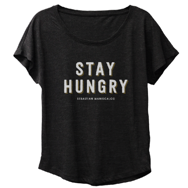 Stay Hungry Ladies Relaxed Fit Tee